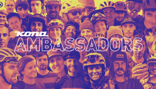 We Are Looking for 2020 Kona Ambassadors!