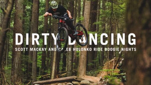 Dirty Dancing: Scott Mackay and Caleb Holonko Ride Boogie Nights