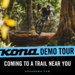 Remember to check out the KONA Demo Tour!