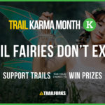 Introducing Trail Karma Month!